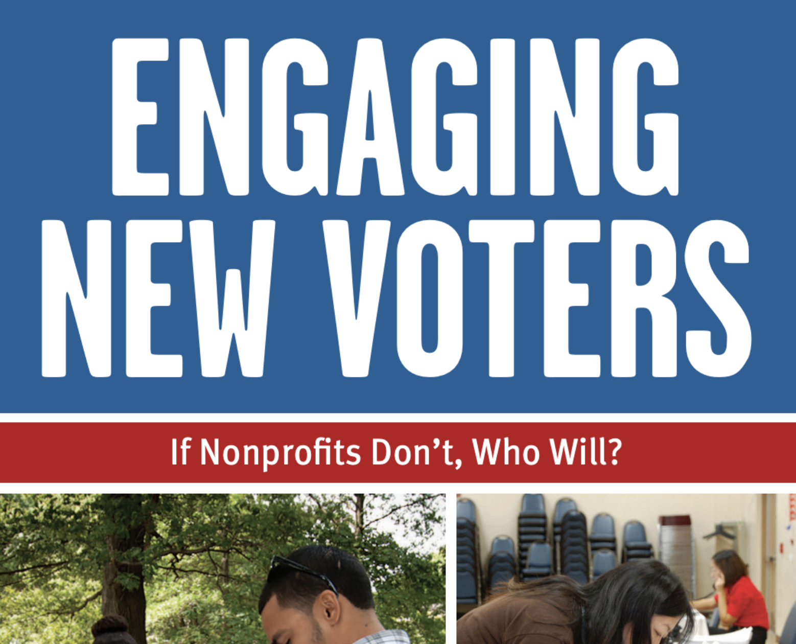 2018 Engaging New Voters Report